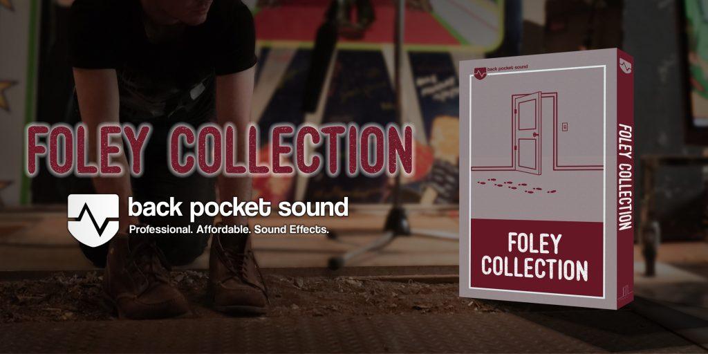 Back Pocket Sound - Foley Collection