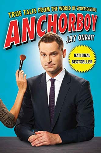 Anchorboy <br /> Jay Onrait
