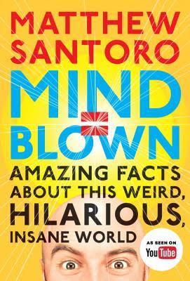 Mind Blown <br /> Matthew Santoro
